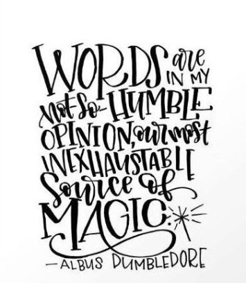 A quote from Albus Dumbledore on words are magical