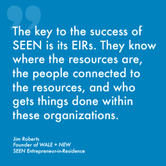 The Key to SEENs Success is its Entrepreneurs-in-Residence