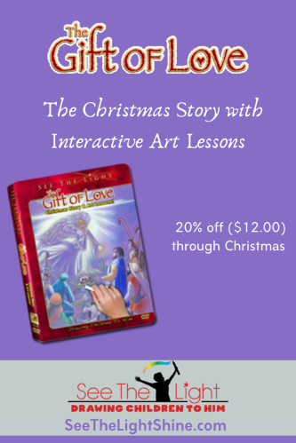 The Gift of Love – The Christmas Story and Interactive Art Lessons. On sale. 20% off through Christmas. See the Light Art - Drawing Children to Him