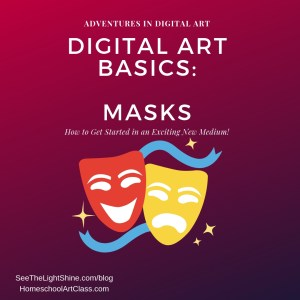 Maroon background with masks. Adventures in Digital Art. Digital Art Basics: Masks. How to Get Started in an Exciting New Medium! See the Light Art