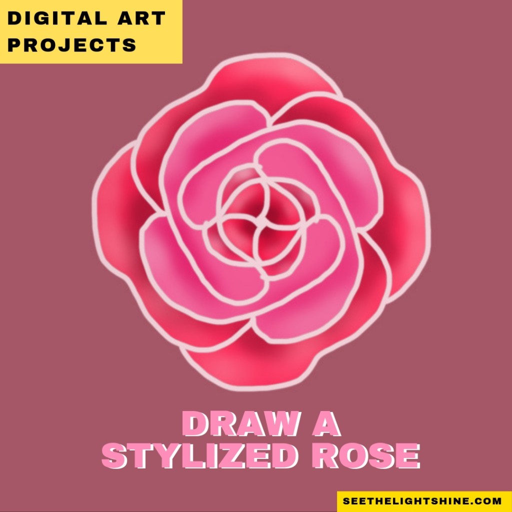 Mauve background with a rose. Text overlay: Digital Art Projects. Draw a Stylized Rose. See the Light Art