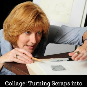 Collage: Turn Scraps into Art. See the Light Art