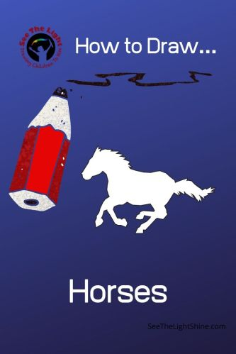 Purple background with a running horse and cartoonish pencil. Text overlay: How to Draw Horses. See the Light Shine
