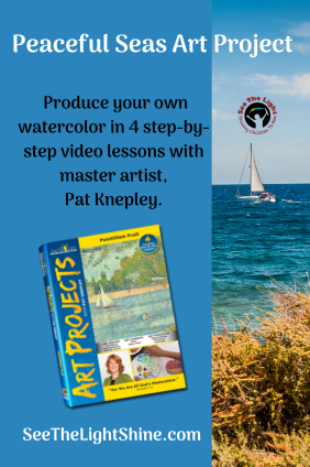 Blue background with seascape and sailboat. Image of Peaceful Seas DVD cover. Text overlay: Peaceful Seas Art Project. produce your own masterpiece in the style of Winslow Homer in 4 step-by-step lessons with master artist, Pat Knepley. See the Light Shine.com