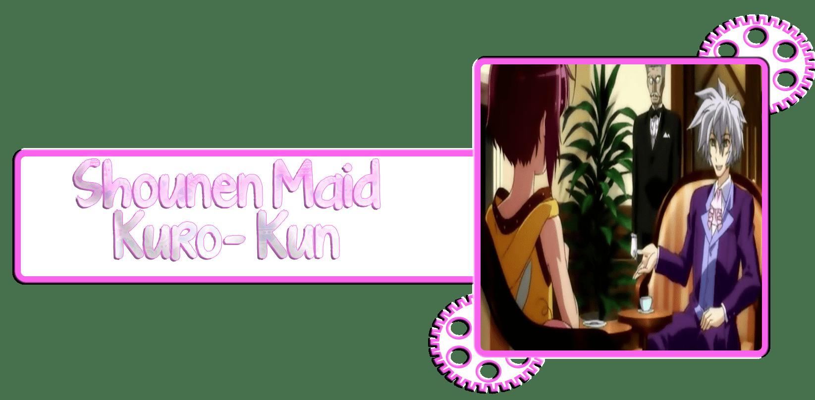 Shounen Maid Kuro-Kun