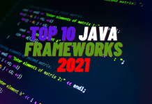 Top 10 Java Frameworks 2021