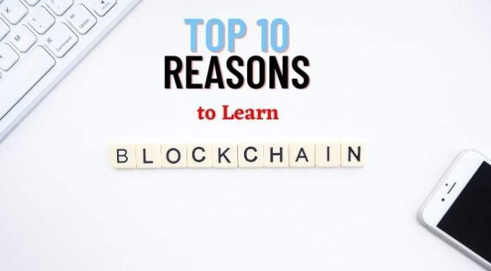 Top 10 Reasons to Learn Blockchain in 2021