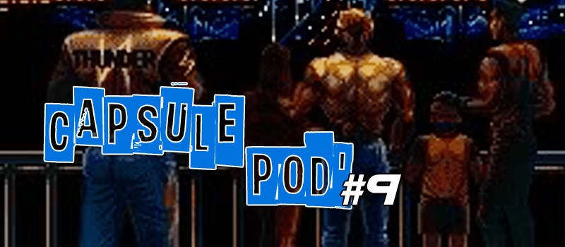 Capsule Pod #9 Interview avec Patman | Podcast