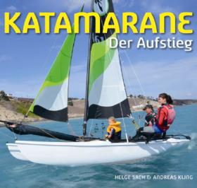 KATAMARANE  Der Aufstieg von Helge Sach & Andreas Kling