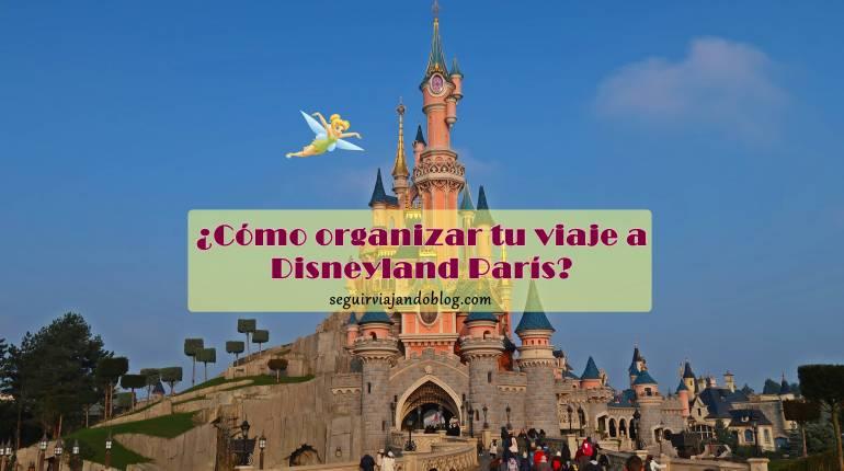 Miniatura organizar viaje a Disneyland París