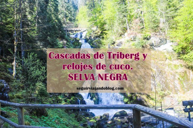 Triberg, cascadas y relojes de cuco