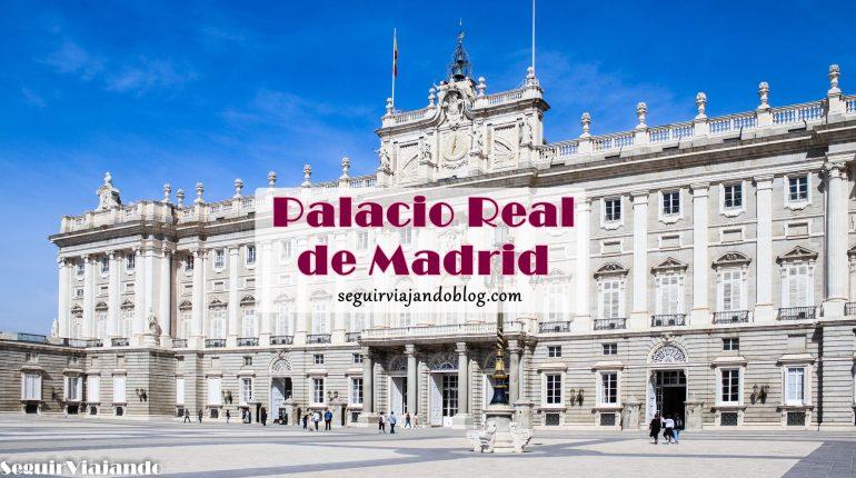 Palacio Real de Madrid - Seguir Viajando