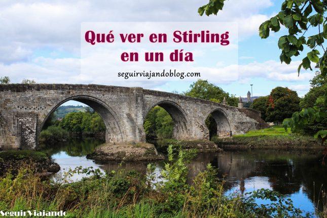 Qué ver en Stirling en un día - Seguir Viajando