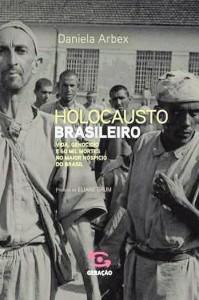 daniela-arbex-holocausto-brasileiro