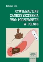 Cywilizacyjne zanieczyszczenia wód podziemnych w Polsce