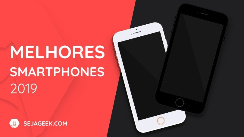 melhoressmartphones2019sejageek