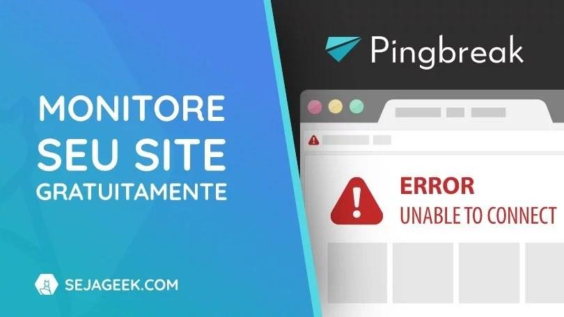 pingbreak monitoramentodesites sejageek