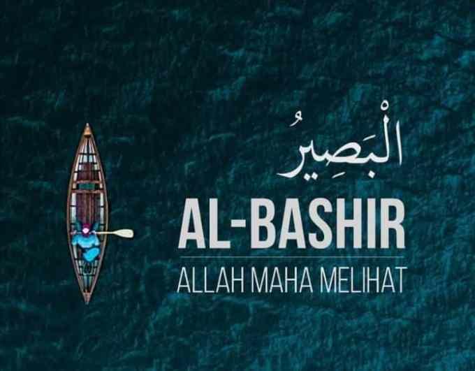 Al Bashiir Yang Maha Melihat