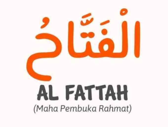 Al Fattaah Yang Maha Pembuka Rahmat