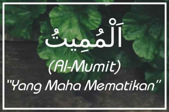 Al Mumiitu Yang Maha Mematikan