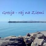Dlaczego wakacje w Grecji to najlepszy prezent na Święta