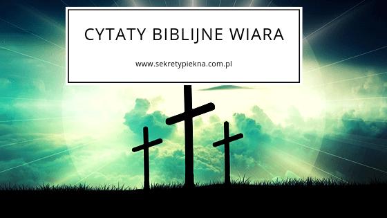 wiara biblia cytaty