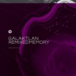 seks044_galaktlan_remixed_memory