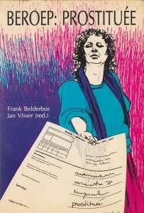 Voorkant van de bundel Beroep Prostituee, 1987). Zie bronnen.