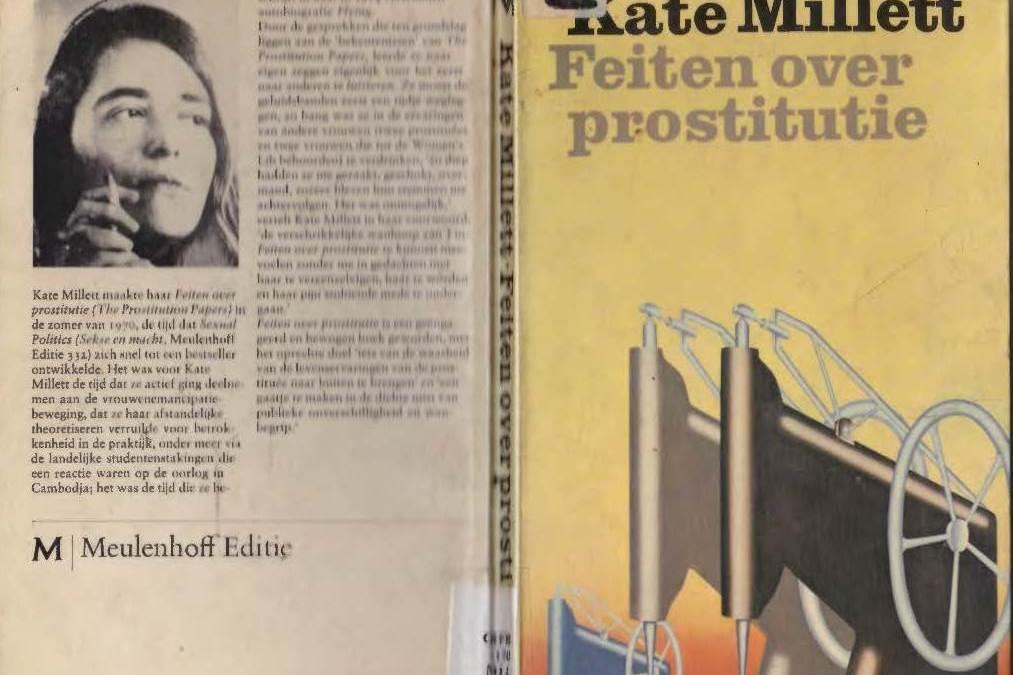 The Prostitution Papers. De betekenis van Kate Millett