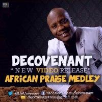 SelahTV: DeCovenant | African Praise Medley