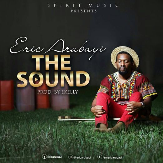 ERIC ARUBAYI - THE SOUND