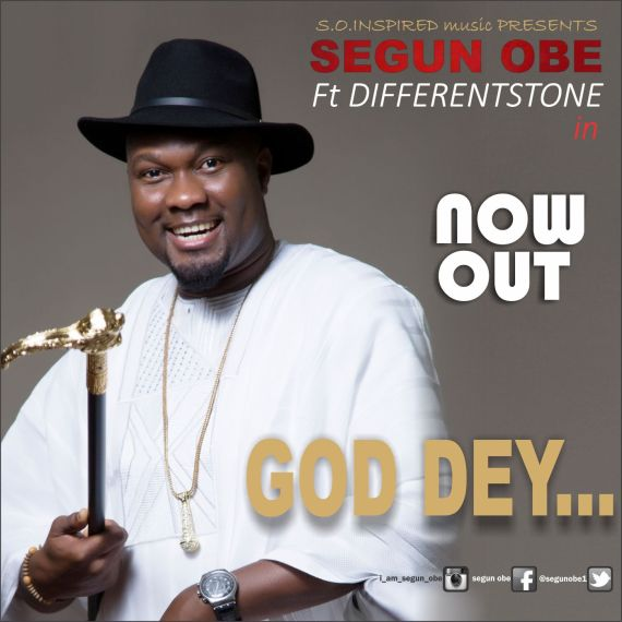 Segun Obe, God Dey