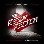 Gospel Force, The Resurrection