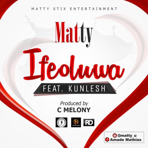 Matty, Ifeoluwa
