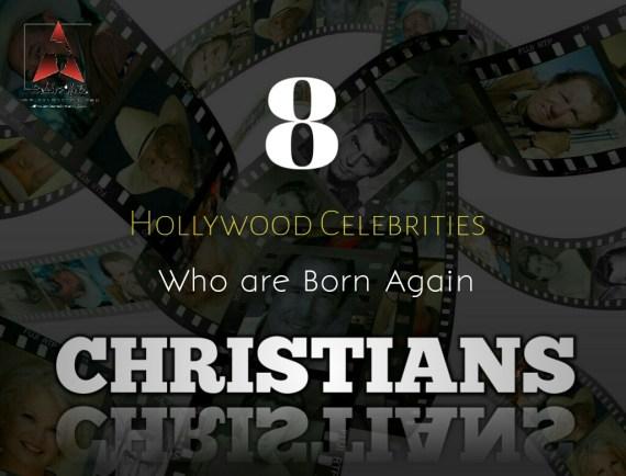 born again, Christians, Hollywood, Born Again, Christians