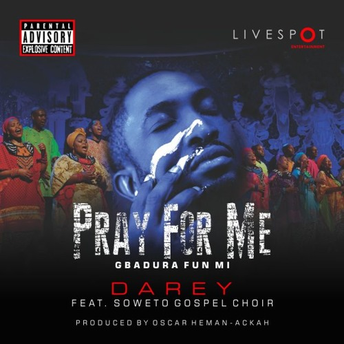 video by darey pray for me