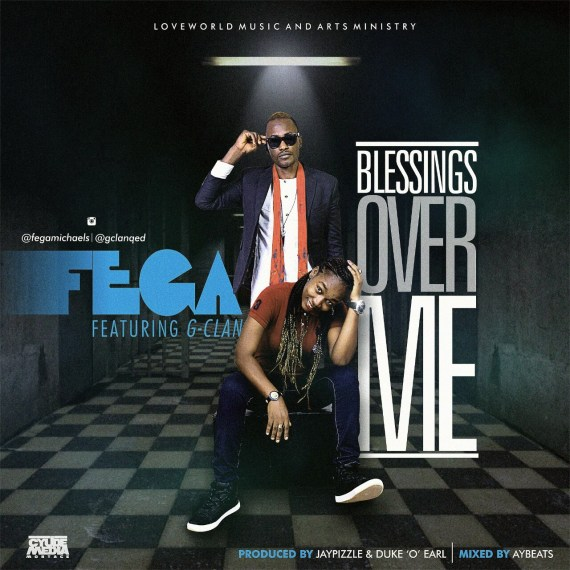 fega, blessing over me, g-clan