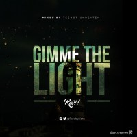 #SelahMusic: Rev | Gimme The Light [@revelaytions]