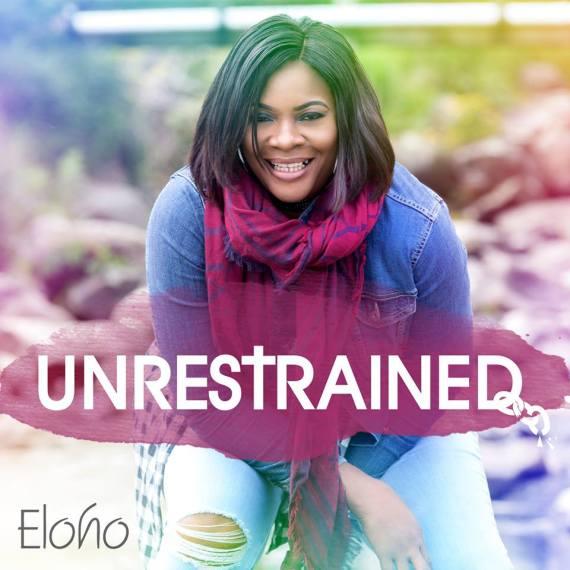 eloho unrestrained, eloho - unrestrained