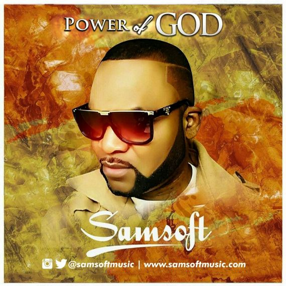 samsoft, power of God