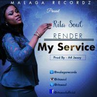 #SelahMusic: Rita Soul | Render My Service [@ritasoul]