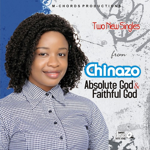 #SelahFresh: Chinazo | Absolute God + Faithful God  [@itschinazomusic]