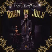 "Frank Edward's ""Born In July"" EP Now Available Online [@frankrichboy]"