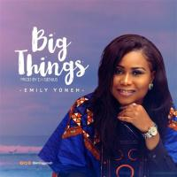 #SelahMusic: Emily Yoneh | Big Things [@emilyyoneh]
