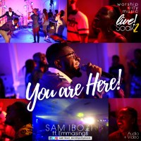 #SelahMusicVid: Sam Ibozi | You Are Here | Feat. Emmasings [@samibozi]