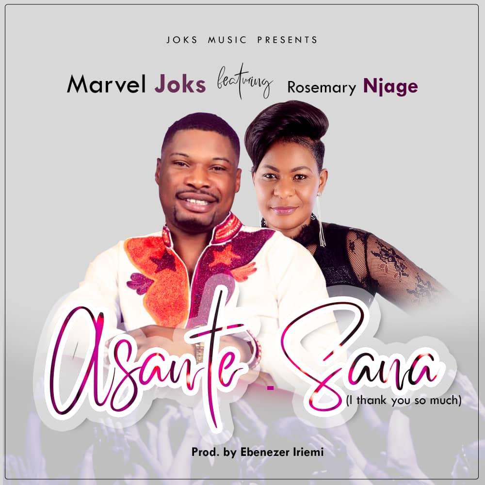 #SelahMusic: Marvel Joks | Asante Sana | Feat. Rosemary Njage [@marvel_joks]