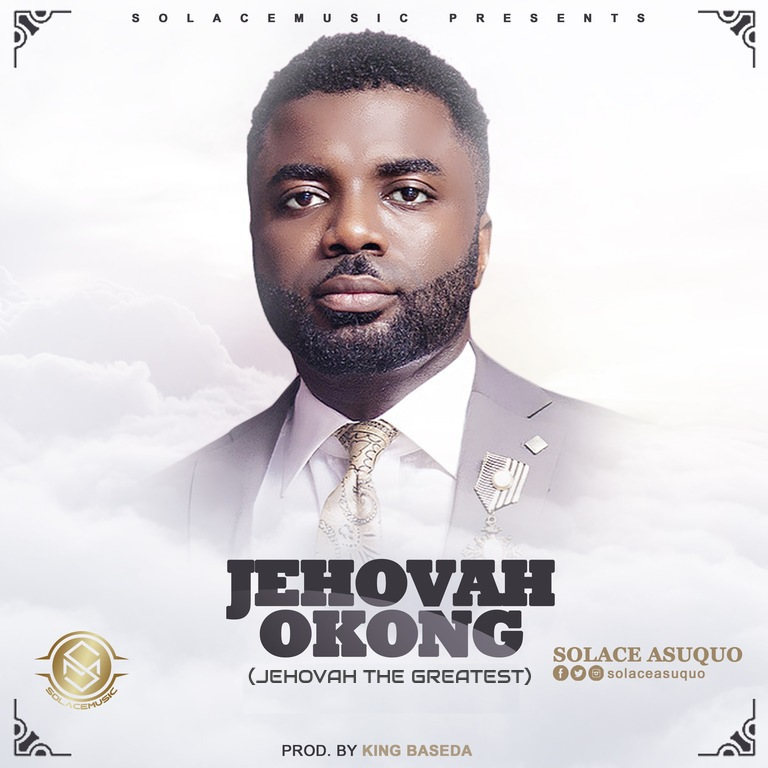 #SelahMusic: Solace Asuquo | Jehovah Okong [@SolaceAsuquo]