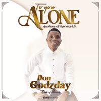 #SelahFresh: Don Godzday | To You Alone [@dongodzday]
