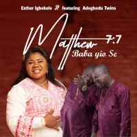 #SelahMusicVid: Esther Igbekele | Mathew 7:7' Baba Yio Se | Feat. Adegbodu Twins [@estherigbekele]