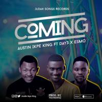 #SelahMusic: Austin Ikpe King | Coming | Feat. Day3 x Esmo